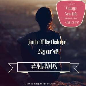 30 Day Challenge Objectif: -2Kg pour Noel